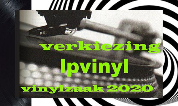 verkiezing lpvinyl vinylzaak 2020 De Platenzaak - vinyl and more | Eindhoven Geldropseweg 86A Instagram @deplatenzaak_eindhoven muziek music